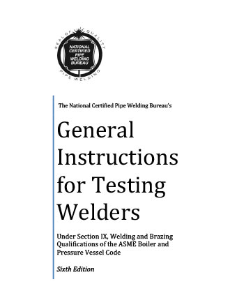 General Instructions for Testing Pipefitting Welders - Book